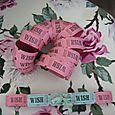 """~ Pink """"WISH"""" Tickets~"""